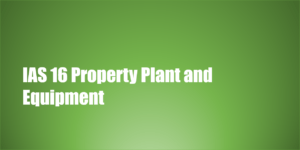 IAS 16 Property Plant and Equipment | Examples | PDF