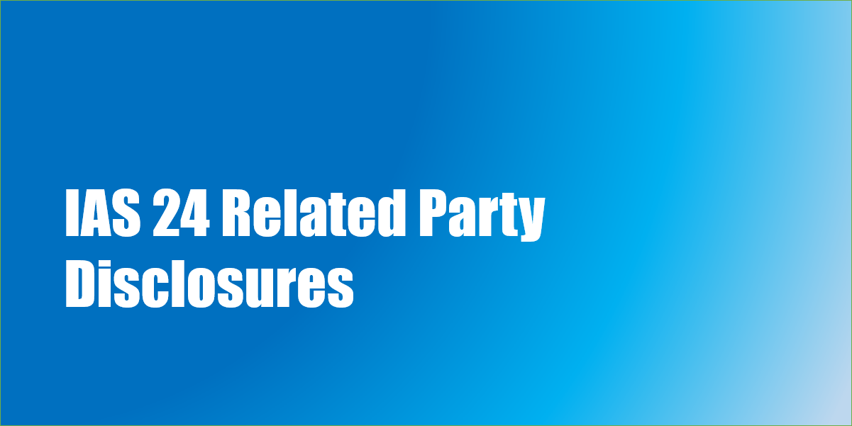 IAS 24 Related Party Disclosures | Examples | PDF